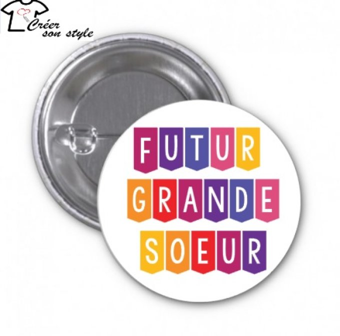 "Badge ""futur grande soeur"""