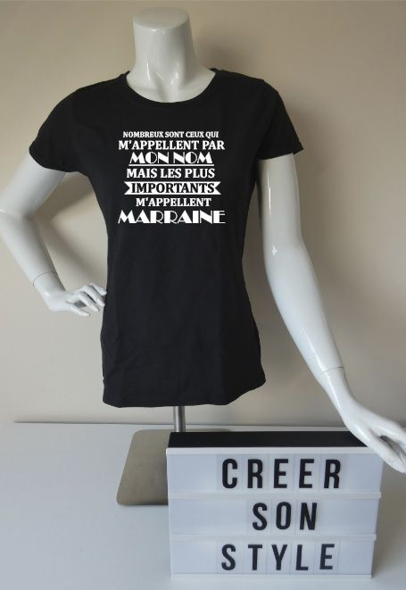 "Tee shirt ""m'appellent marraine"""