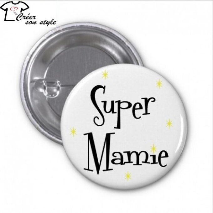 "Badge ""super mamie"""