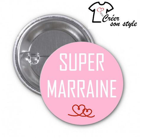 "Badge ""super marraine"""